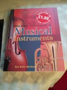 The World Encyclopedia of Musical Instruments by Max Wade-Matthews