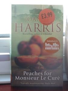 Peaches for Monsieur Le Curé by Joanne Harris