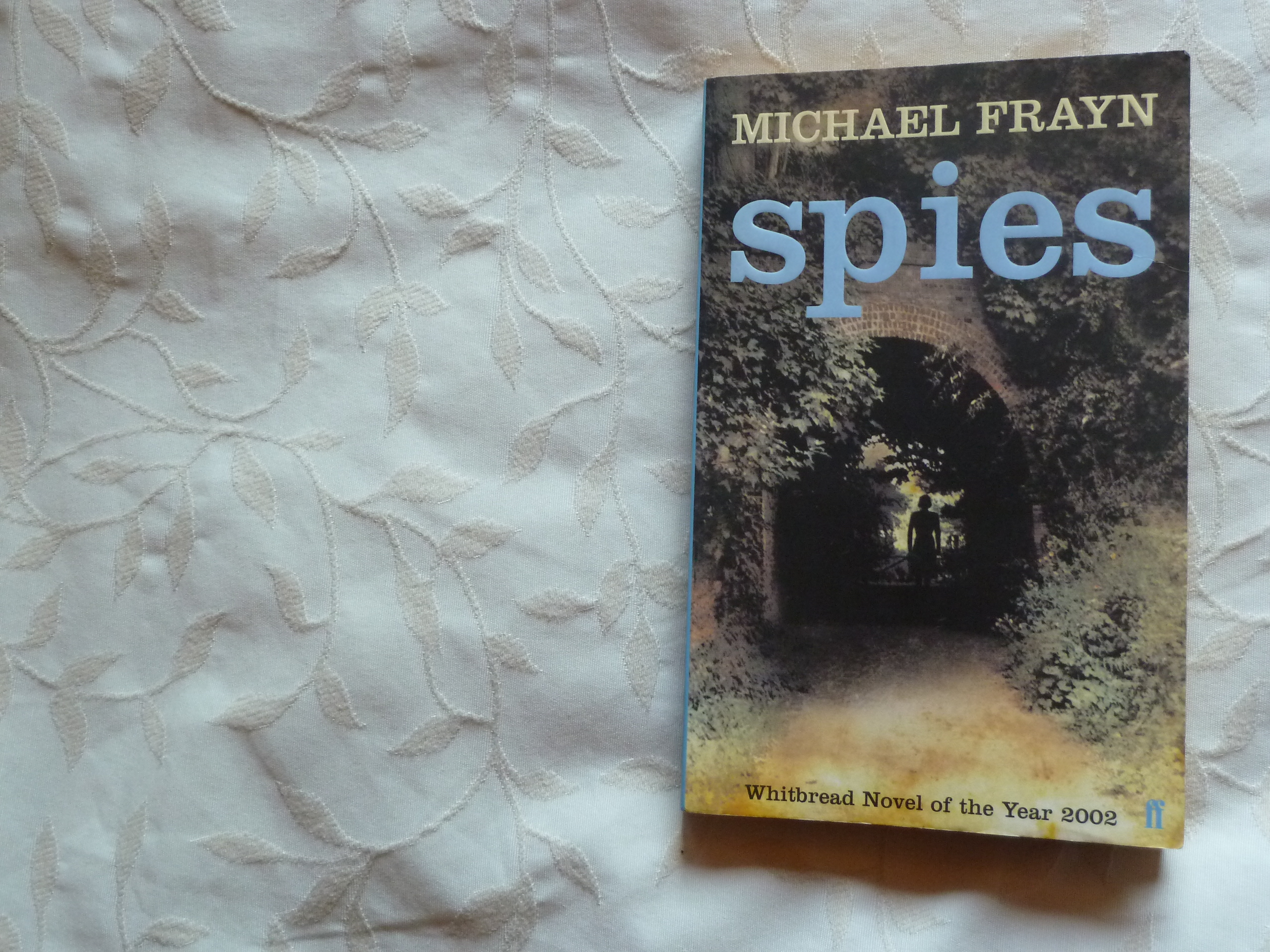 spies by micheal frayn essay Michael frayn, writer: clockwise michael frayn was born on september 8, 1933 in london, england he is a writer, known for clockwise (1986), first and last (1989) and theatre night (1985).