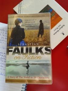 Faulks on Fiction by Sebastian Faulks