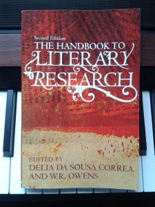The Handbook to Literary Research by Delia da Sousa and W.R. Owens