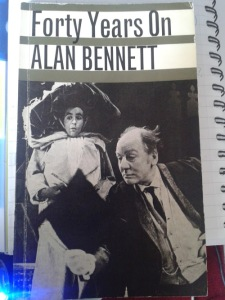 Forty Years On by Alan Bennett